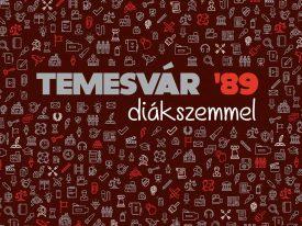 Temesvár '89 diákszemmel – virtuális bemutatók