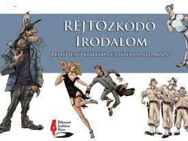REJTŐzködő Irodalom a III. Temesvári Magyar Napokon